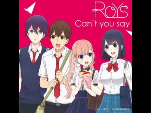 85:【Can't You Say 】Roys